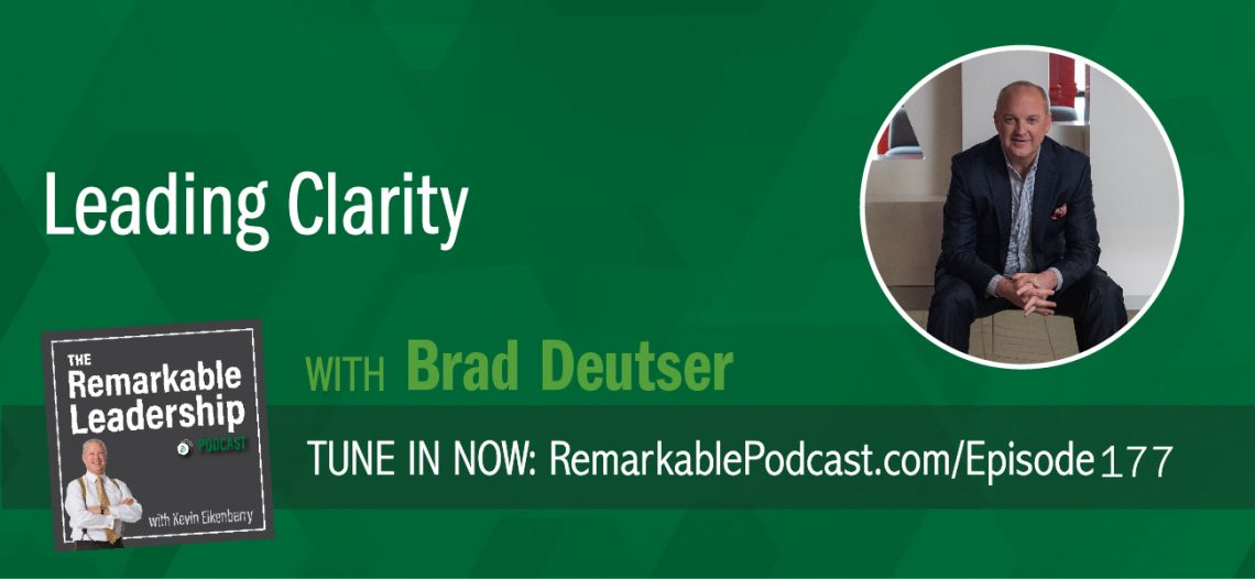 In this world of constant change, leaders are challenged with uncertainty. Brad Deutser recognized the struggle of leading through ambiguity and founded Deutser, a consulting firm that helps organizations and their leaders achieve clarity, and the Deutser Clarity Institute, a think tank, idea accelerator, and learning lab. Brad is also the author of Leading Clarity: The Breakthrough Strategy to Unleash People, Profit and Performance. Brad joins Kevin to discuss expectations, for both leaders and their people. When leaders have clarity and can share, they are able to provide a space for their employees to achieve great results. However, Brad cautions us to look for masqueraders of clarity. We believe things, like policies, help make things clear and really leave gaps in expectations.