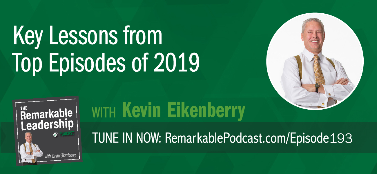 Kevin counts down the most downloaded episodes of 2019. As he recounts each episode, he shares his thoughts on why the conversation was valuable and who may find the most value in the discussion.